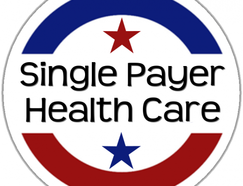 SINGLE PAYER HEALTHCARE- DO YOU REALLY WANT IT?